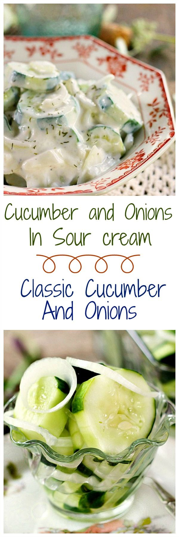 Cucumbers and Onions...2 different and delicious recipes. Cucumber and Onions in Sour Cream and Classic Cucumber and Onions. There's room in your fridge for both versions when the heat of summer begs for something cool and delicious