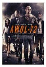 Awol-72 film online subtitrat | FILME 2016 ONLINE SUBTITRATE GRATIS IN ROMANA