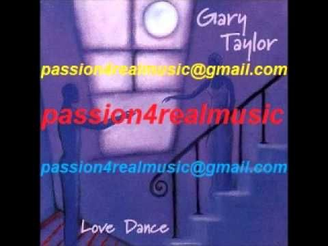 Gary Taylor LOVE DANCE & CONVERSATION