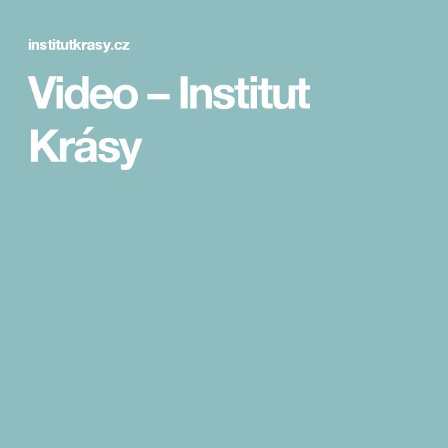 Video – Institut Krásy