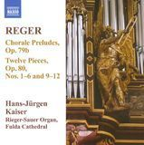 Max Reger: Chorale Preludes; Twelve Pieces Nos. 1-6 and 9-12 [CD]