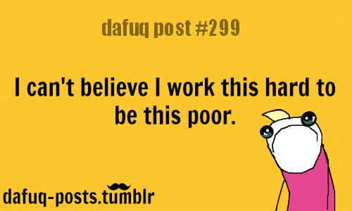 oh so true!: Colleges Life, Real Life, Really Funny, Social Workers, My Life, Work Quotes, So True, So Sad, True Stories