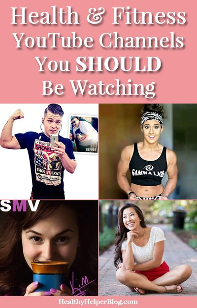 Five Health & Fitness YouTube Channels You Should Be Watching from Healthy Helper Blog [healthy living, fitness, exercise, food, healthy eating, weight lifting, tips, advice, motivation, daily eats, workouts, fit life, yoga, recipe, diet, guide, wellness, nutrition]