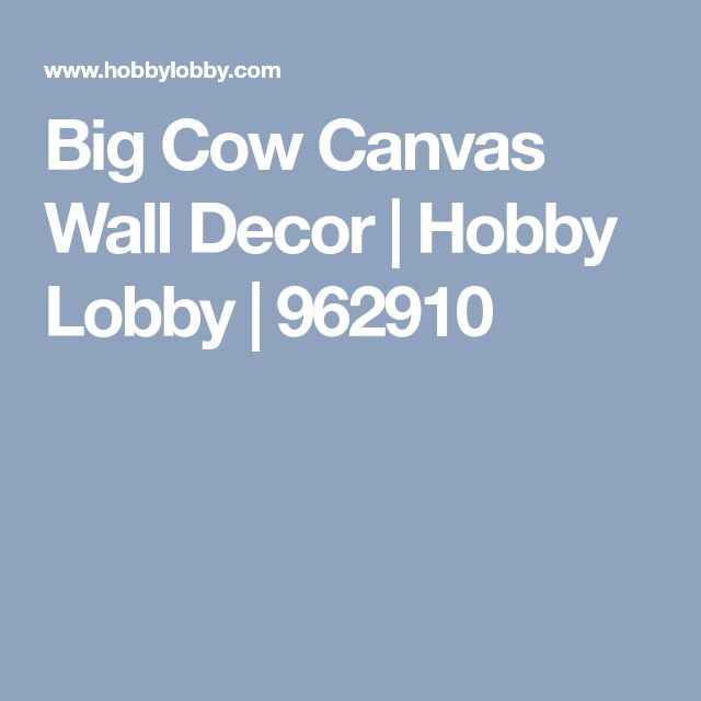 Big Cow Canvas Wall Decor Hobby Lobby 962910