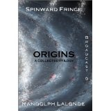 Origins (Spinward Fringe) (Kindle Edition)By Randolph Lalonde