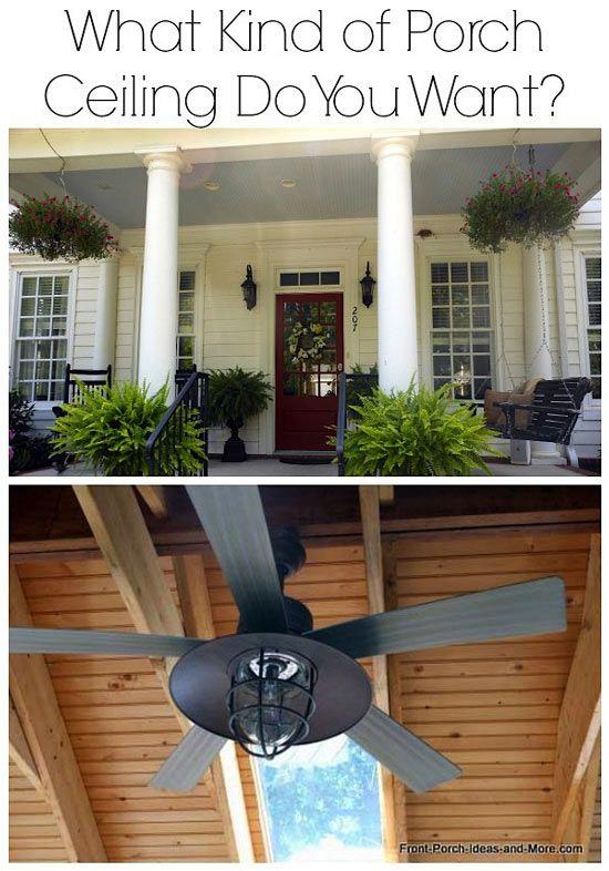 Beautiful porch ceilings