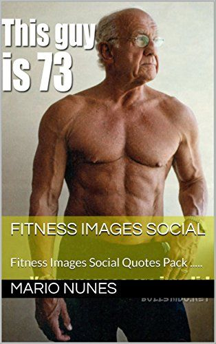 Fitness Images Social: Fitness Images Social Quotes Pack .....   (English Edition) eBook: Mario Nunes: Amazon.nl: Kindle Store   Images Fitness Social Quotes Pack .....   Royalty Free - Master Resell Rights   Brief Note :  Pack of fitness social quote 340 images with royalty free for your social media posts, blog posts, videos, websites, presentations and much, much more, etc, ...!