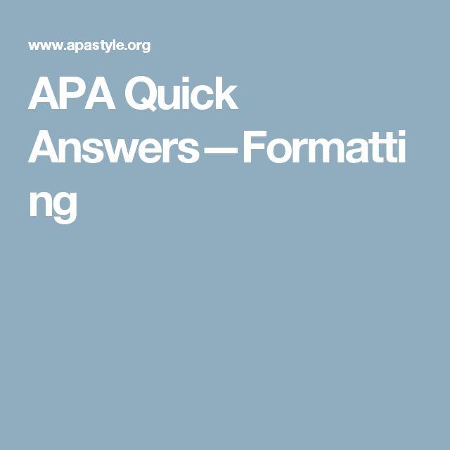 APA Quick Answers—Formatting