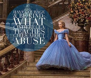 Have Courage & Be Kind: What Cinderella Teaches Girls About Abuse by Lisa Owen: