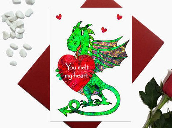 Valentines day card  Dragon  you melt my heart  Birthday