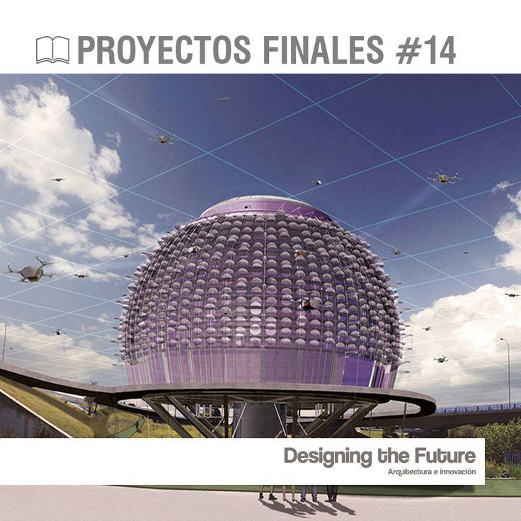 Saul Ajuria Fernández | Urban droneport. Centro Logístico RPAs + Nueva red de infraestructura 2016 ETSA Alcalá Henares #DTF14