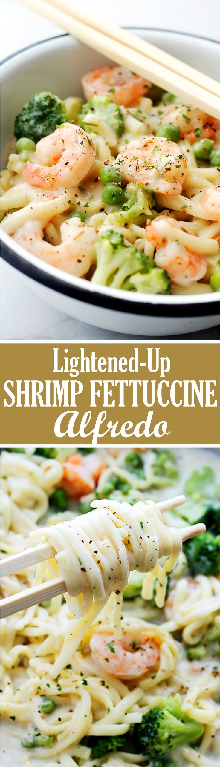 Lightened-Up Shrimp Fettuccine Alfredo - 30-minute, easy, creamy, lightened-up alfredo fettuccine tossed with buttery shrimp and veggies that makes for a quick and absolutely delicious meal.