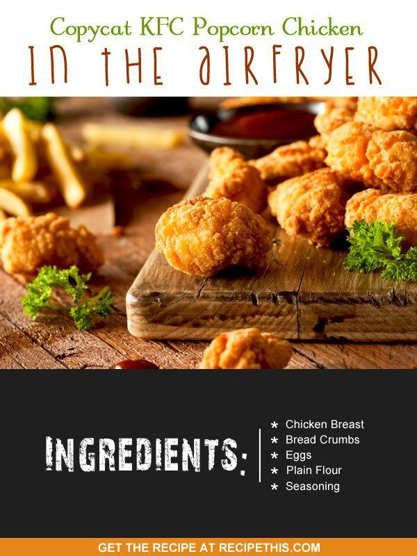 Copycat Recipes   Copycat KFC Popcorn Chicken In The Airfryer