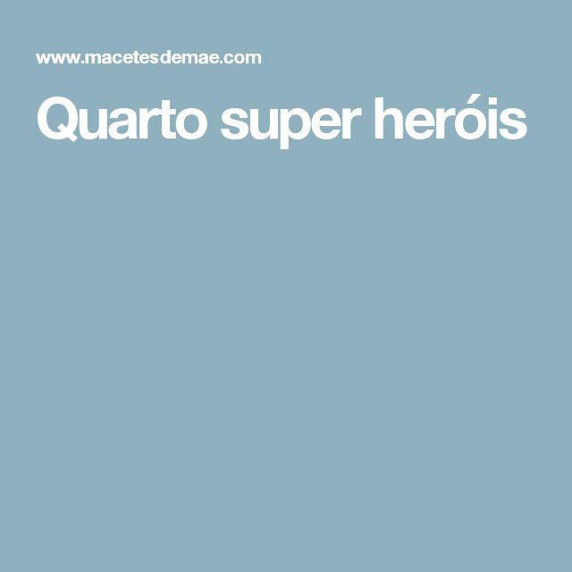 Quarto super heróis