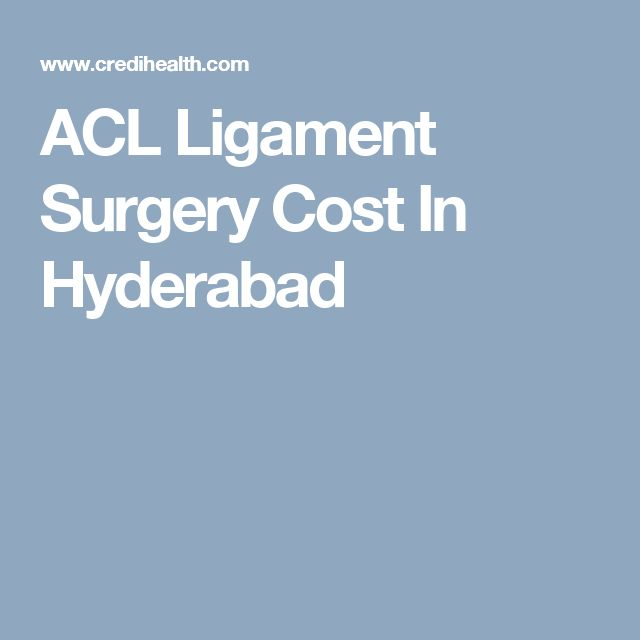 ACL Ligament Surgery Cost In Hyderabad. Find the best ACL Ligament Surgery Cost for you on the website of Credihealth. Book online appointments of best hospitals or doctors through Credihealth.