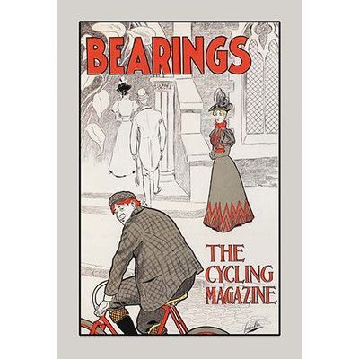 """Buyenlarge Bearings: The Cycling Magazine by Charles Arthur Cox Vintage Advertisement Size: 42"""" H x 28"""" W x 1.5"""" D"""