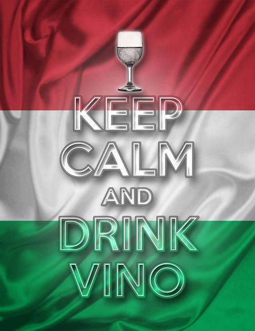 "Keep Calm and Drink Vino Italian Flag www.LiquorList.com  ""The Marketplace for Adults with Taste!""  @LiquorListcom  #liquorlist"