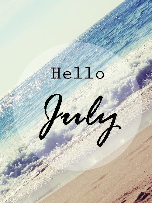 Hello July Free Images Hello July We Heart It Goodbye June