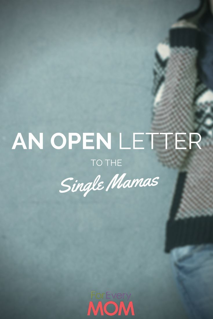 A letter to single moms from one who has been there. single mom resources, single parenting
