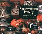 Southwest Indian Art: Jewelry, pottery, baskets, rugs, and crafts of the Southwestern Native American tribes