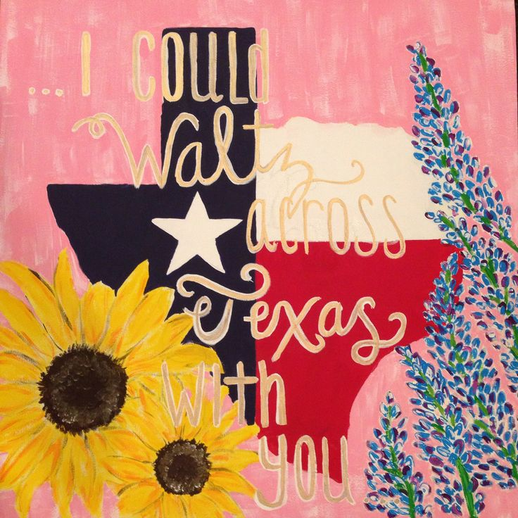 Everything Texas: canvas painting. Sunflowers, bluebonnets and the flag. I love everything about this.