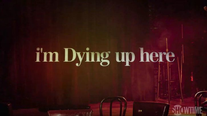I'm Dying Up Here - Series Premiere - Available to Watch Now [US Only]  POLL