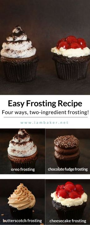 Love quick and easy frosting recipes? You'll probably want all these- oreo frosting, chocolate fudge frosting, butterscotch frosting and cheesecake frosting! This Easy Frosting Recipe comes together in just minutes and… wait for it… only uses TWO ingredients!! For more delicious dessert recipes to make, check us out at #iambaker. #frostingrecipes #desserts #sweettooth | Easy Dessert Recipes | Simple and Easy Frosting Recipes for a Cupcake