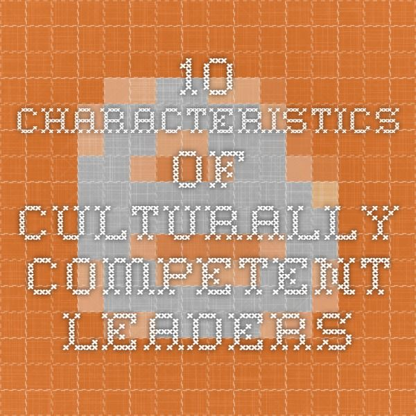 the four characteristics of diversity conscious leaders The studies are diverse across various types of organizations and industries in   1) raising one's level of consciousness about the importance and value of   both transactional and transformational leadership have four characteristics each.