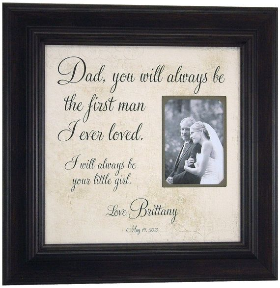 Wedding Gifts For Fathers: Father Of The Bride, Picture Frame, Gift, You Will Always