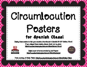 "Spanish circumlocution posters for your Spanish classroom! Allow students to expand their ability to communicate in Spanish through circumlocuting (describing or talking around the vocabulary word) rather than asking, ""Cómo se dice...?"" This product includes 11 posters in five fluorescent colors with polka dots: yellow, green, orange, red, and pink."