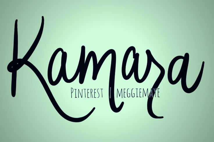 "Baby girl's name Kamara. ""Moon."""