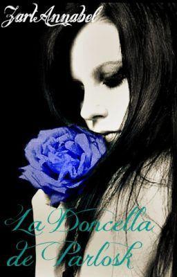 """Read """"La Doncella de Parlosk - 9. La que no sabe qué pensar"""" #wattpad #romance"""