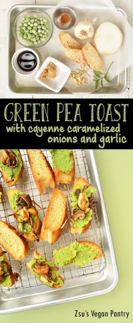 Geen #Pea #Toast with Cayenne Caramelized Onions and Garlic. Use the #airfryer…