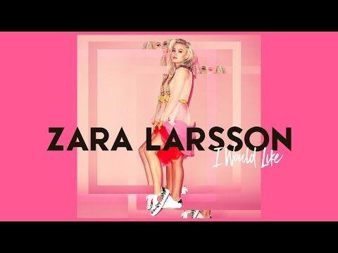 zara larsson - YouTube