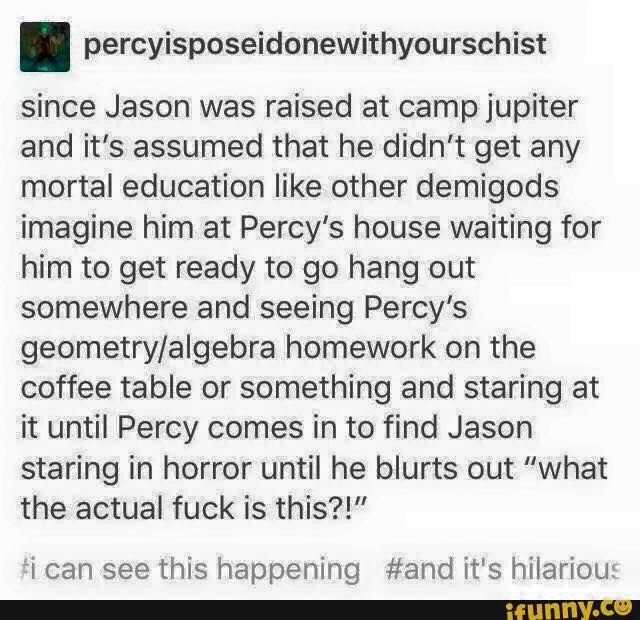 They literally have a college at camp Jupiter, I'm pretty sure he got better than general education