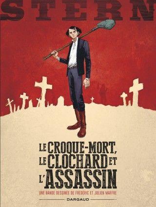 Stern Tome 1, Croque-mort, le clochard et l'assassin (Le) - BD Éditions Dargaud