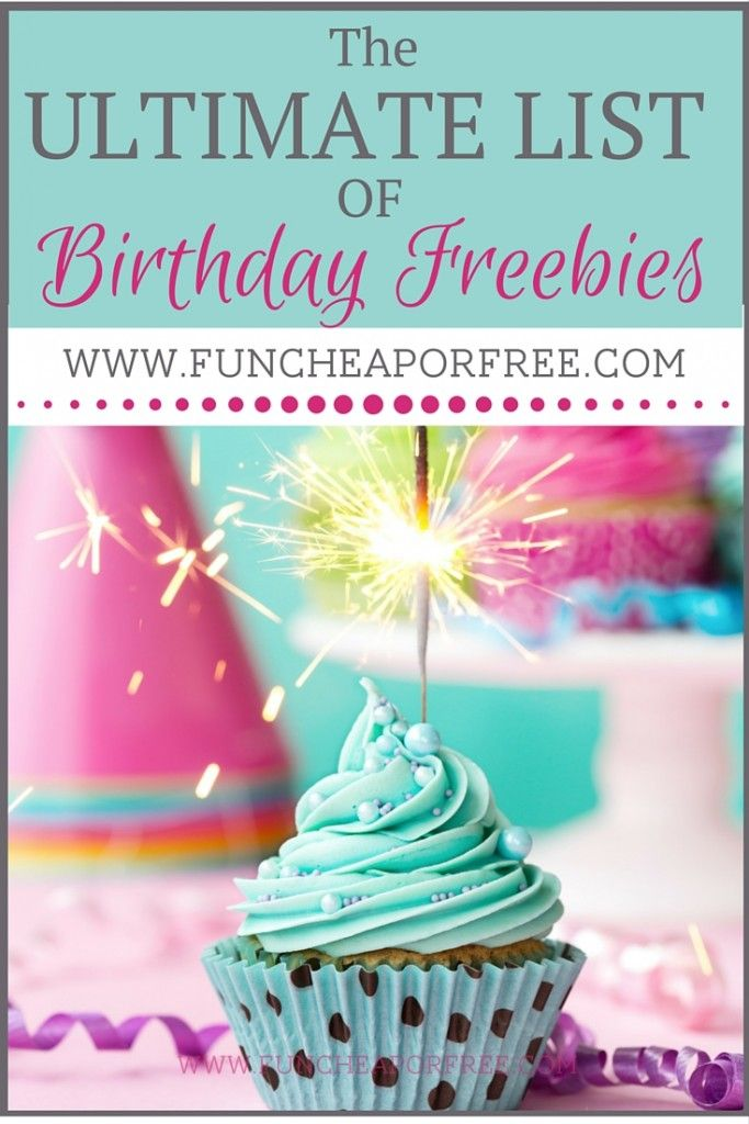 This is the GO-TO ULTIMATE list of Birthday Freebies and deals! You'll want to keep this for later -- it will save you a bundle of money, and let you celebrate all month!! www.FunCheapOrFree.com
