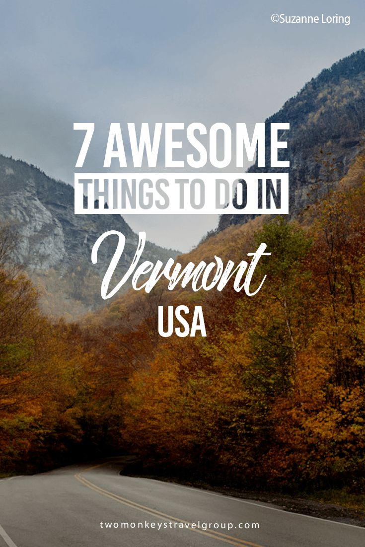 7 Awesome Things to Do in Vermont, USA | Two Monkeys Travel Group