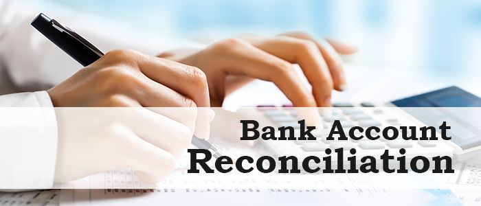 How Monthly Bank Account Reconciliation Benefit Your Business?