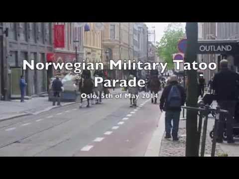 Norwegian Military Tatoo Parade 2014 - YouTube