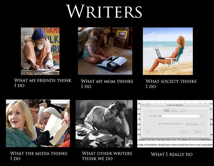 Writers: What we really do