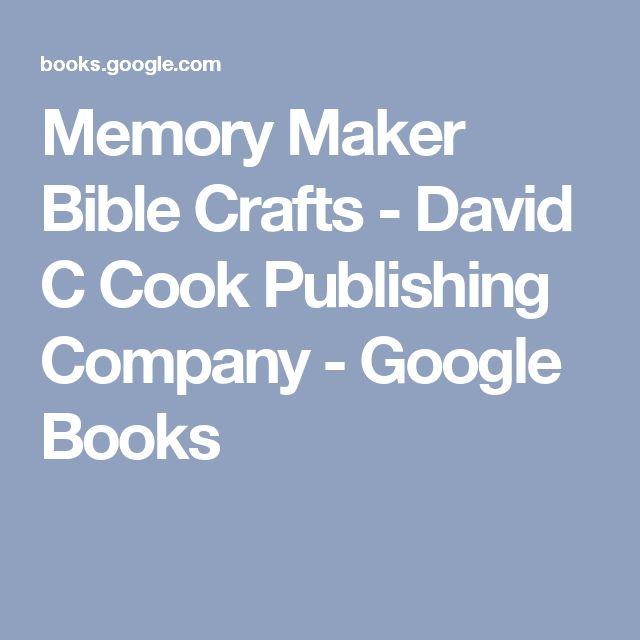 Memory Maker Bible Crafts - David C Cook Publishing Company - Google Books