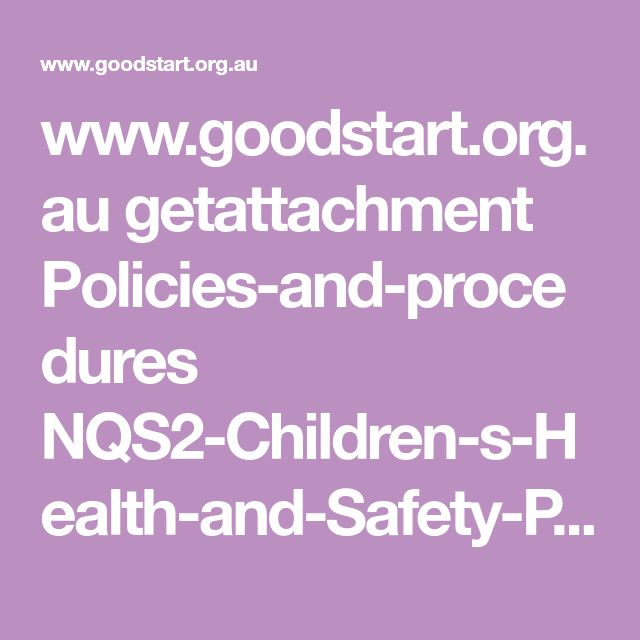 Best 25 safety policy ideas on pinterest daycare nursery goodstart getattachment policies and procedures nqs2 children fandeluxe Choice Image