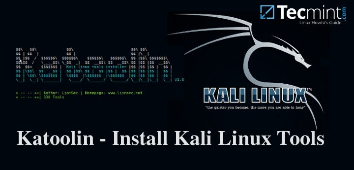 "How to Auto Install All Kali Linux Tools Using ""Katoolin"" on Debian/Ubuntu"