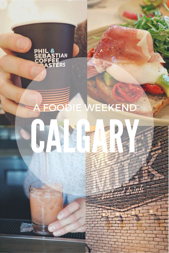 A Foodie Weekend in Calgary, Alberta, Canada. Where to eat in Calgary - we've got you covered!