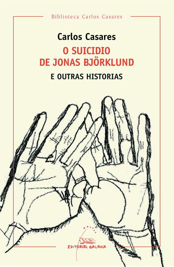 O SUICIDIO DE JONAS BJÖRKLUND. 2016. SIGNATURA: L7At-CASARES-sui.  http://kmelot.biblioteca.udc.es/record=b1549081~S1*gag