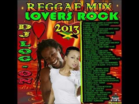 DJ LOGON REGGAE MIX lOVERS ROCK 2013 - YouTube