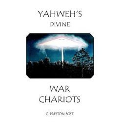 Yahweh's Divine War Chariots By C. Preston Bost, 9781403388216., Mind, Body, Spirit 蛇