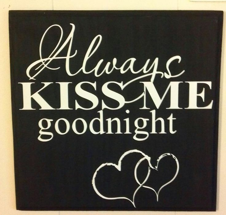 Always Say Goodnight Quotes: 17 Best Images About Misc. On Pinterest