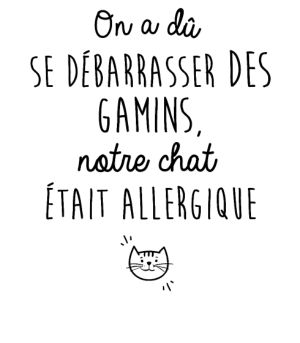 personnaliser tee shirt Le chat était allergique http://amzn.to/2k2HTMQ